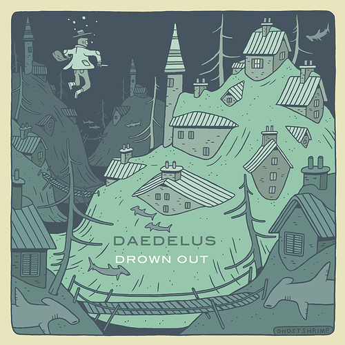daedelus_drown_out